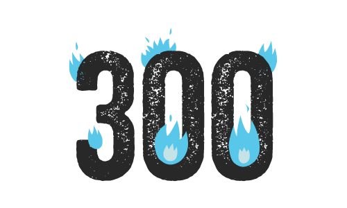 Illustration of the number 300 with flames around it.